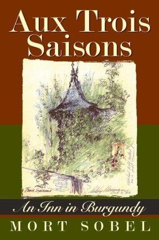 Aux Trois Saisons  by  Mort Sobel