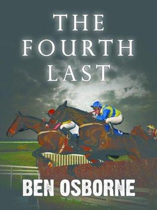 The Fourth Last (Danny Rawlings Mysteries Book 3)  by  Ben Osborne