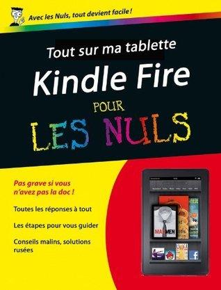 Tout sur mon Kindle Fire Pour les Nuls  by  Henri Lilen