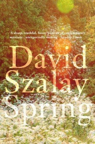 Spring  by  David Szalay