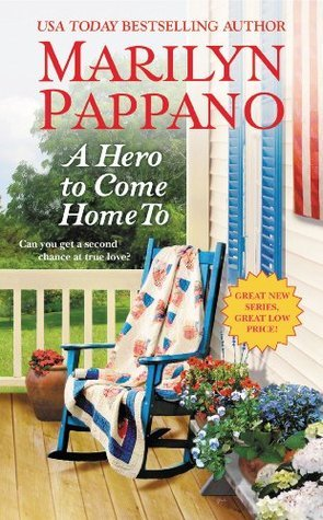 A Hero to Come Home To (A Tallgrass Novel) Marilyn Pappano