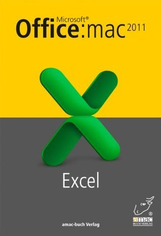 Microsoft Excel 2011 für den Mac (DRM-frei)  by  Anton Ochsenkühn