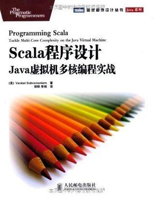 Scala????:Java????????? (?????????Java??)  by  ???????(Venkat Subramaniam)