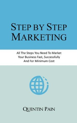 Step Step Marketing by Quentin Pain
