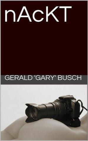 nAcKT  by  Gerald Gary Busch