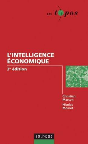 Lintelligence économique - 2e édition (Les Topos) Christian Marcon