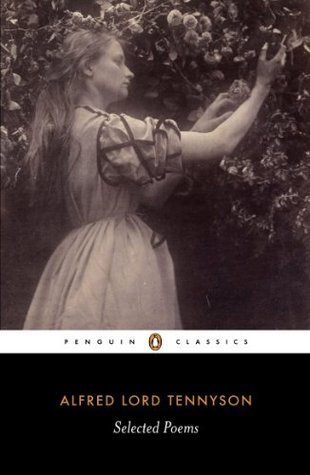 Selected Poems: Tennyson: Tennyson  by  Alfred Lord Tennyson