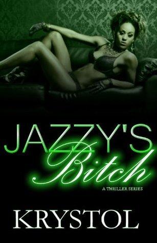 Jazzys Bitch Part 2 Krystol