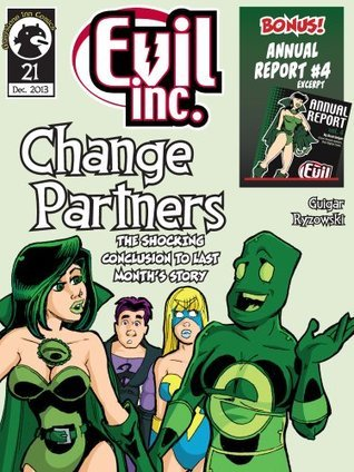 Evil Inc Monthly #21: Change Partners  by  Brad Guigar