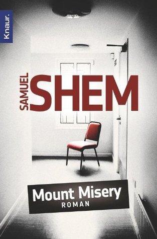 Mount Misery: Roman Samuel Shem