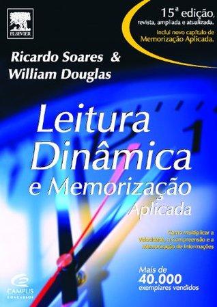 Leitura Dinâmica e Memorização Aplicada Ricardo Soares