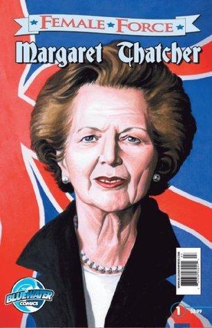 Female Force: Margaret Thatcher John Blundell