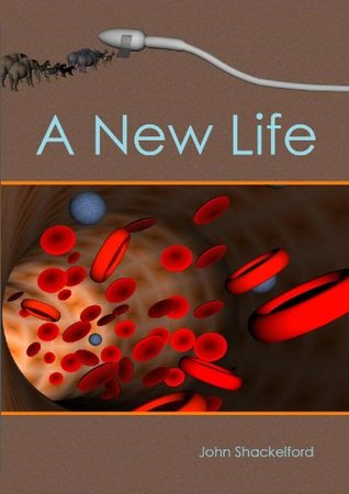 A New Life  by  John Shackelford