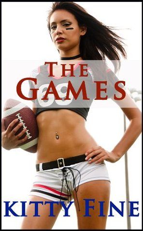 The Games  by  Kitty Fine
