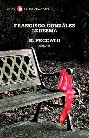 Il peccato (I LIBRI DELLA CIVETTA) Francisco González Ledesma