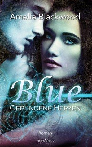 Blue - XXL Leseprobe (Gebundene Herzen)  by  Amelia Blackwood