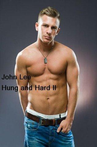 Hung and Hard 2 John Lee