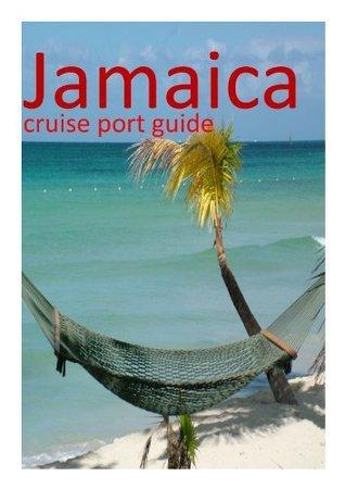 Jamaica - Cruise Port Guide David Burgess