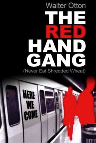 THE RED HAND GANG  by  Walter Otton
