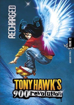 Tony Hawk: Recharged: Volume Twelve: 12 (Tony Hawks 900 Revolution)  by  Brandon Terrell