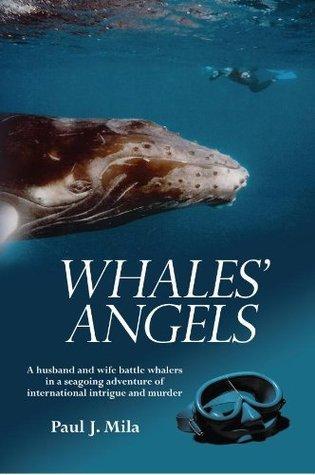Whales Angels Paul J. Mila