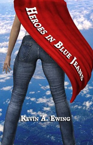 In The Midst Of Heroes  by  Kevin A. Ewing
