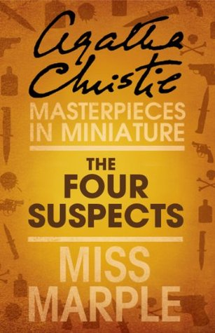 The Four Suspects: Miss Marple Agatha Christie