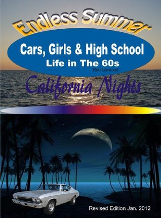 Cars, Girls & High School - Life in The 60s  by  Rob Lynwood