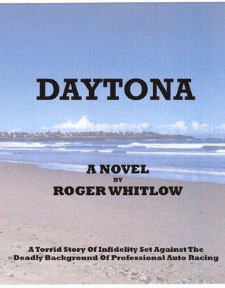 Daytona  by  Roger L. Whitlow