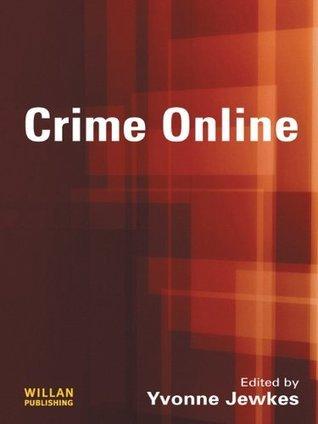 Crime Online Yvonne Jewkes