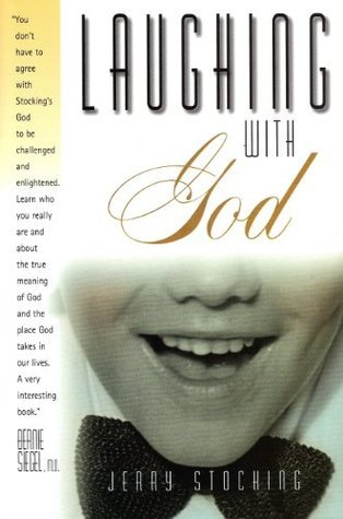 Laughing With God Jerry Stocking