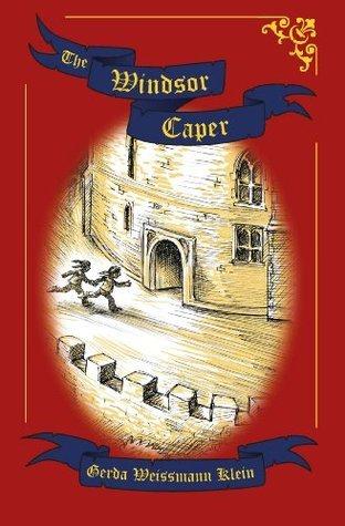 The Windsor Caper  by  Gerda Weissmann Klein