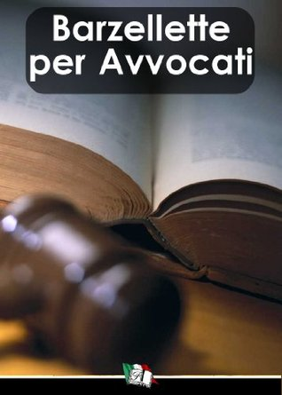 Barzellette per Avvocati Francesco Cassiani