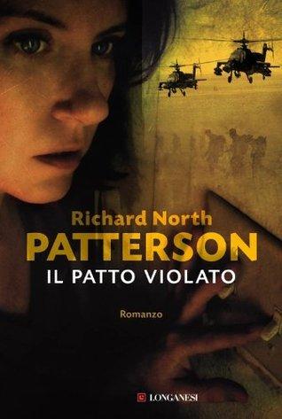 Il patto violato Richard North Patterson