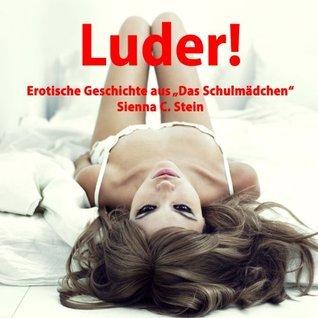 Luder!: Kate wird abgerichtet...  by  S. C. Stein