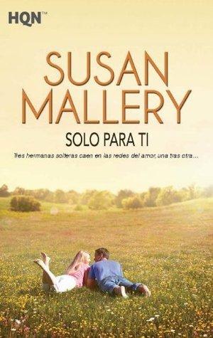 Solo para ti (HQN)  by  Susan Mallery