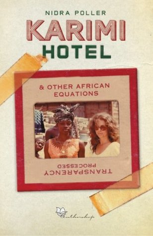 Karimi Hotel & other African equations Nidra Poller
