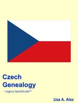Czech Genealogy Lisa A. Alzo