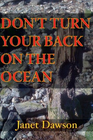 Dont Turn Your Back On The Ocean (The Jeri Howard Series) Janet Dawson