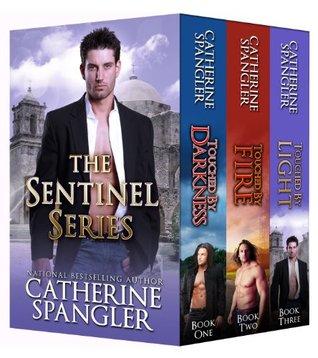 The Sentinel Series Book Bundle, Books 1, 2, 3 Catherine Spangler