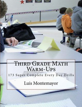 Third Grade Math Warm-Ups  by  Luis Montemayor