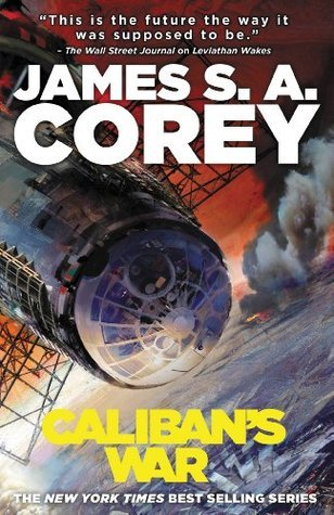 Calibans War  by  James S.A. Corey