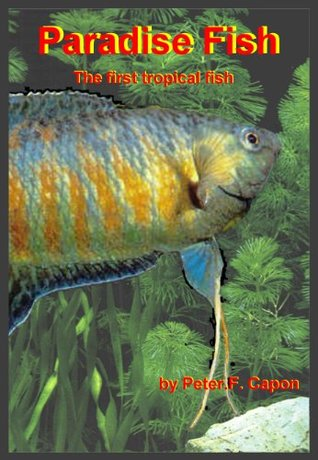 Paradise Fish  by  Peter.F. Capon