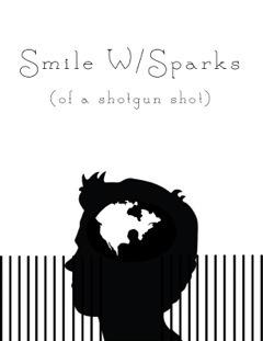 Smile W/ Sparks  by  Jeremiah Walton