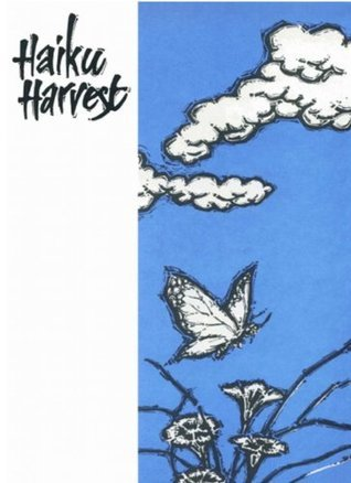 Haiku Harvest  by  Matsuo Bashō