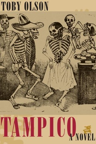 Tampico (James A. Michener Fiction Series)  by  Toby Olson
