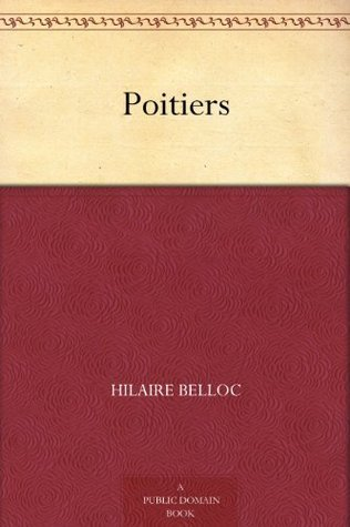 Poitiers  by  Hilaire Belloc