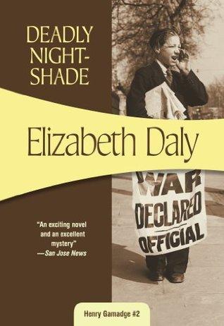 Deadly Nightshade: Henry Gamadge #2  by  Elizabeth Daly