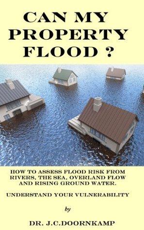 Can my property flood?  by  John C. Doornkamp