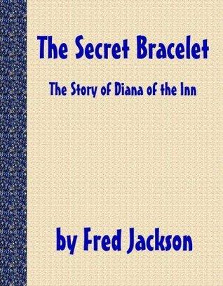 The Secret Bracelet Fred Jackson